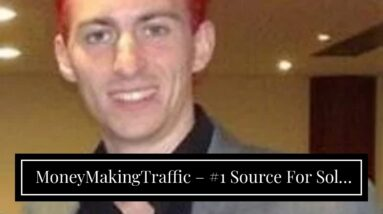 MoneyMakingTraffic – #1 Source For Solo Ads Traffic