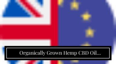 Organically Grown Hemp CBD Oil Products - Feel The Difference - CBDfx