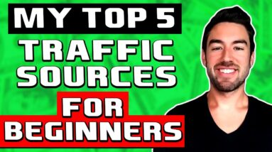 BEST Traffic Sources For Affiliate Marketing Beginners (EASY & FAST)