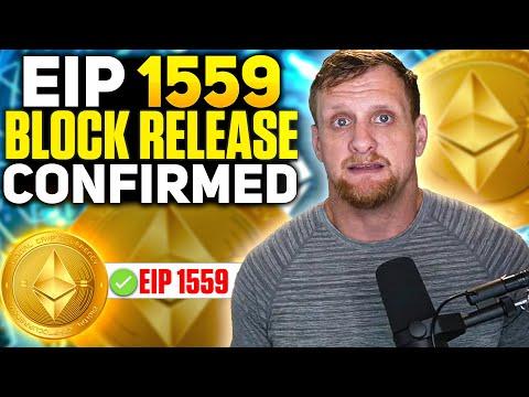 Ethereum EIP 1559 Release Block Confirmed