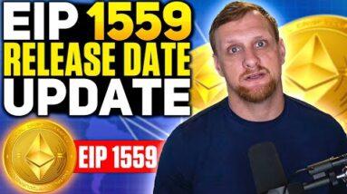 Ethereum EIP 1559 Release Date Update