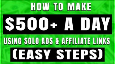 FULL Solo Ads Tutorial For Affiliate Marketing in 2021 (STEP BY STEP)