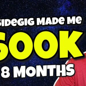 How I Built A $600,000 Dollar Side Gig In 8 Months (Not Clickbait)