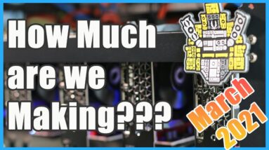 How Much is the GPU Crypto Mining Farm Making??? March / April Edition