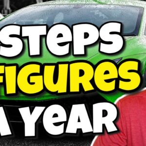 How To Make 6 Figures A Year (In 4 Steps)