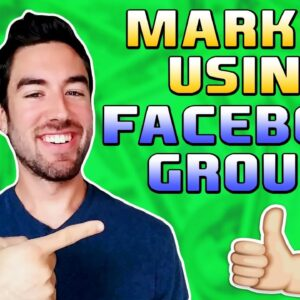 How To Use Facebook Groups For Affiliate Marketing (STEP BY STEP)