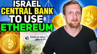 Israel Central Bank to Use Ethereum