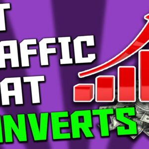 How To Get Traffic For Affiliate Marketing That CONVERTS (5 Crucial Tips)