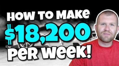 Passive Income Ideas - How I Make $18,200 Per Week