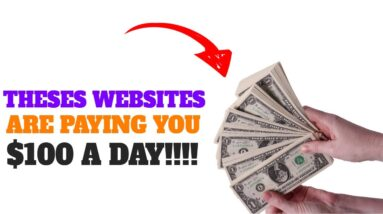 Websites You Can Make $100 A Day From Online! (No Special Skills)