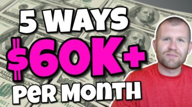 How I Built 5 Income Streams That Make $60,000+ Per Month (Tips and Strategies!)