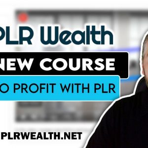 PLR Wealth Review | How To Resell PLR As Your Own