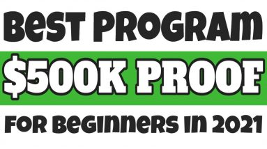 BEST Affiliate Programs For Beginners In 2021 ($500,000 Results So Far In 2021)